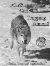 Alaska Trappers Wolf Trapping
